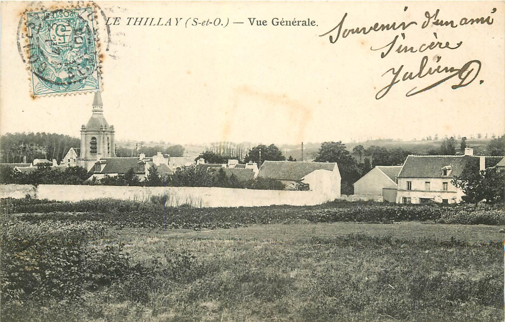 95 LE THILLAY. Vue générale sur le Village 1906