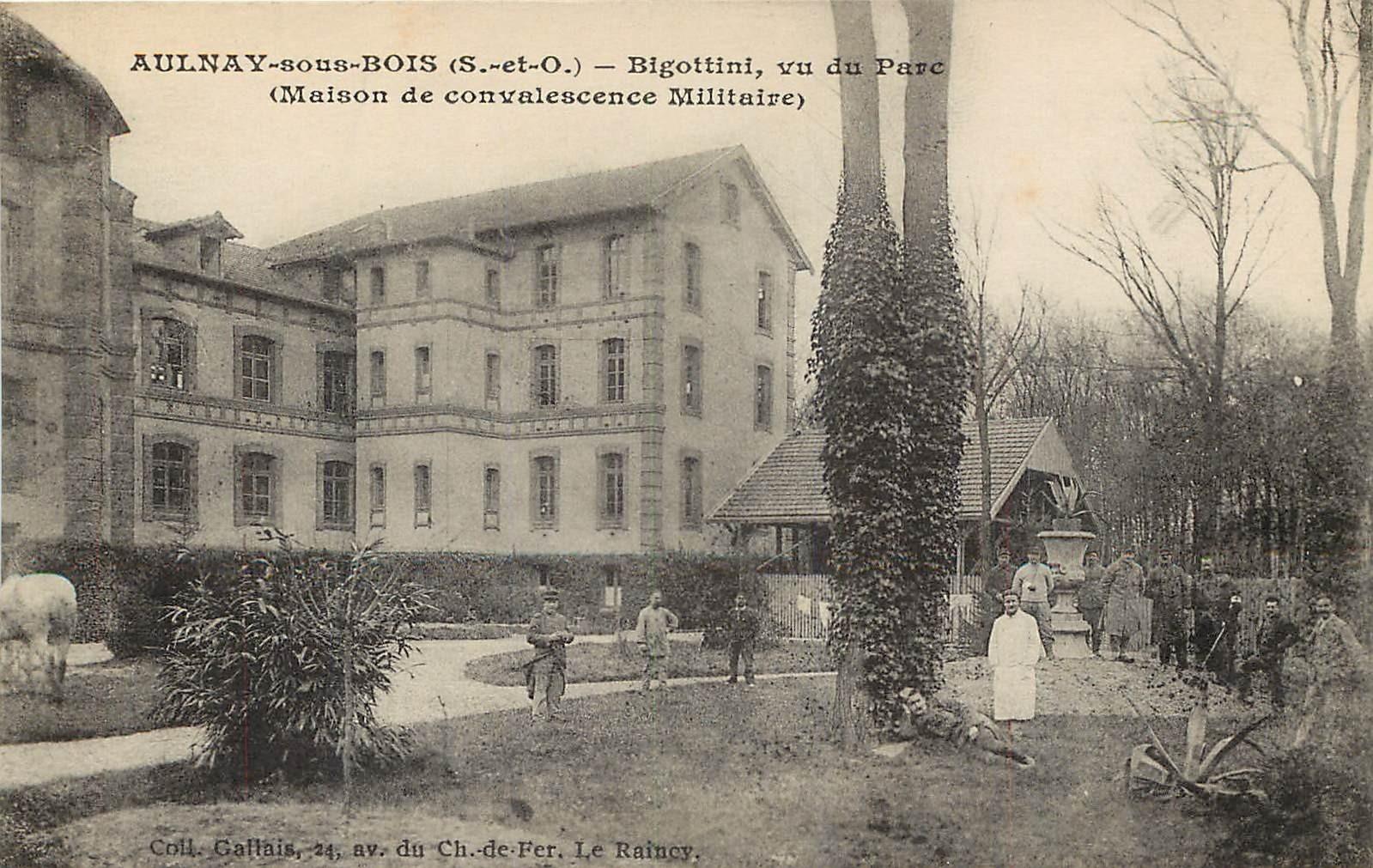 93 AULNAY-SOUS-BOIS. Parc Bigottini maison de convalescence Militaire 1916