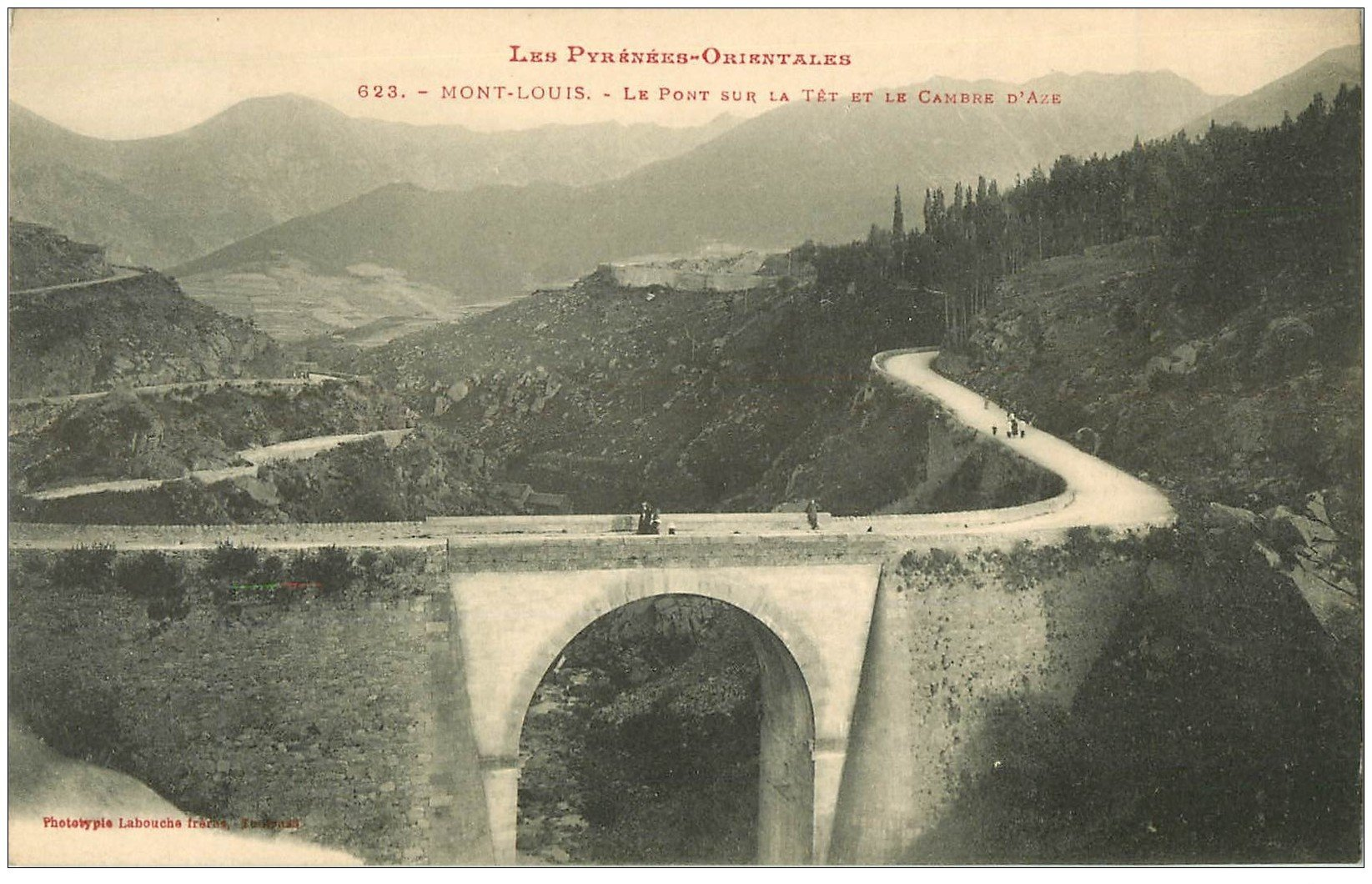 carte postale ancienne 66 MONT-LOUIS. Pont sur la Têt et le Cambre d'Aze