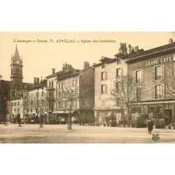 15 AURILLAC. Grand Café et Eglise des Cordeliers