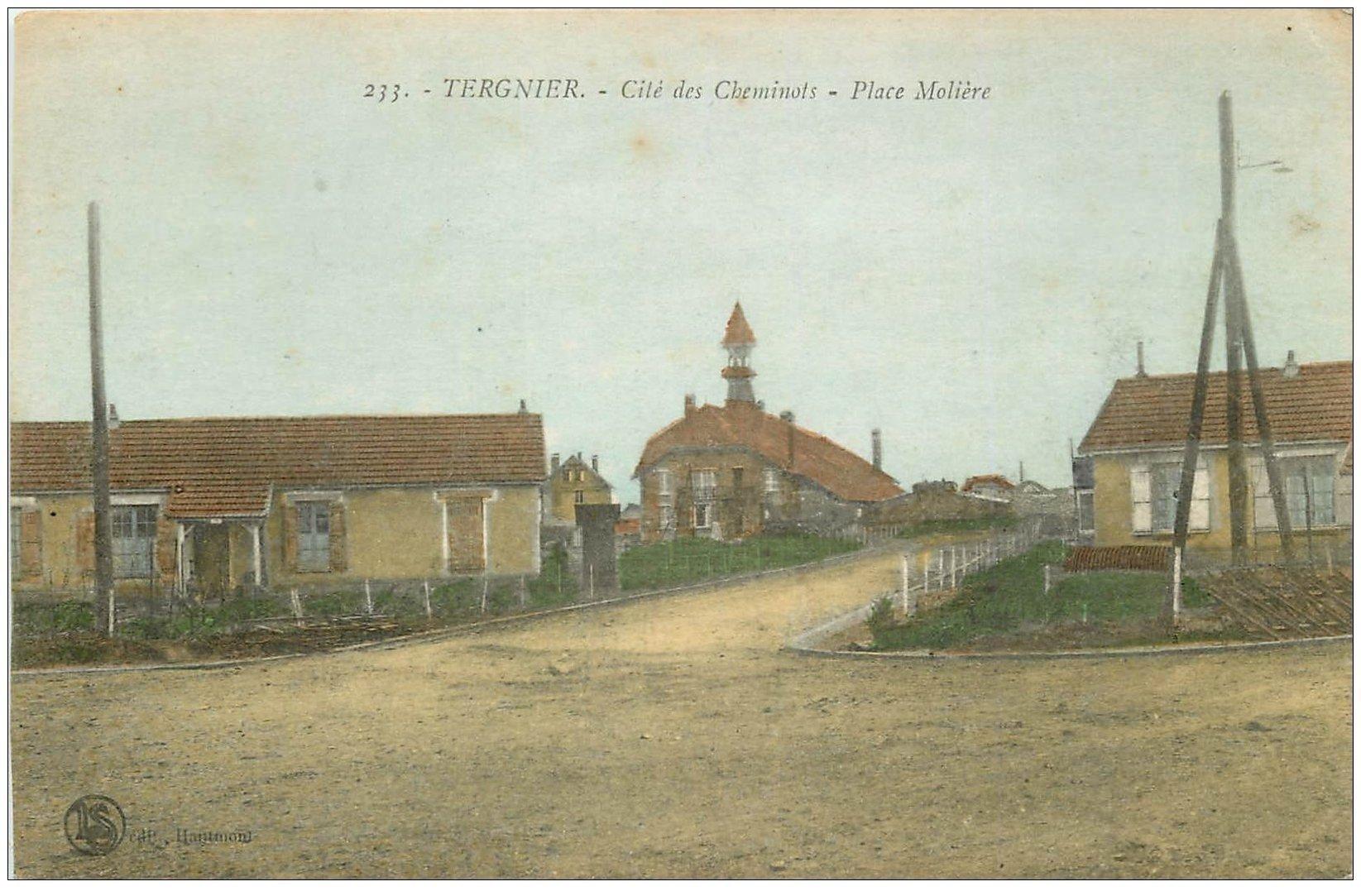 carte postale ancienne 02 TERGNIER. Place Molière. Cité des Cheminots