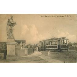 FERRARA. Ponte di Borgo S. Giorgio Tram 1911