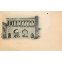 Cpa précurseur vers 1900 AUTUN 71. Porte Saint-André