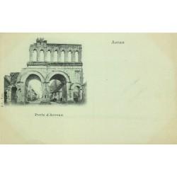 Cpa précurseur vers 1900 AUTUN 71. Porte d'Arroux