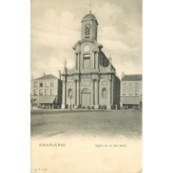 CHARLEROI. Eglise de la Ville haute entre deux Estaminets 1903