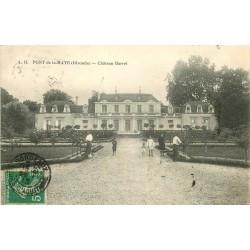 33 PONT DE LA MAYE. Château Barret avec Jardinier 1913