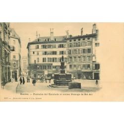 GENEVE. Fontaine de l'Escalade et ancien Passage de Bel-air 1900