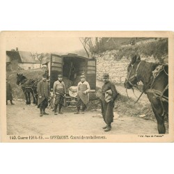 GUERRE 1914-18. Offémont convoi de ravitaillement
