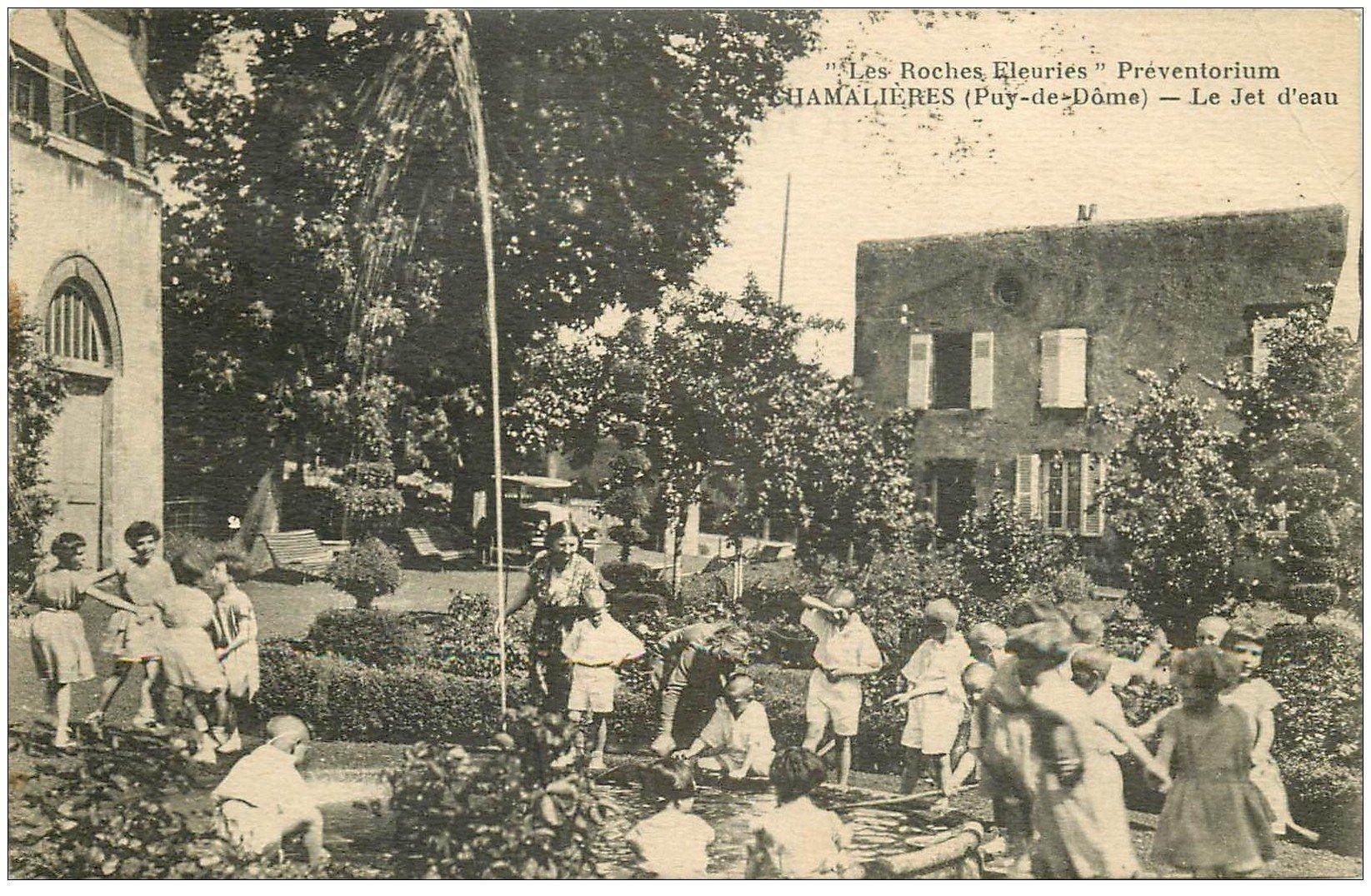 """carte postale ancienne 63 CHAMALIERES. Préventorium """""""" Les Roches Fleuries """""""" Le Jet d'Eau Rondes d'Enfants"""