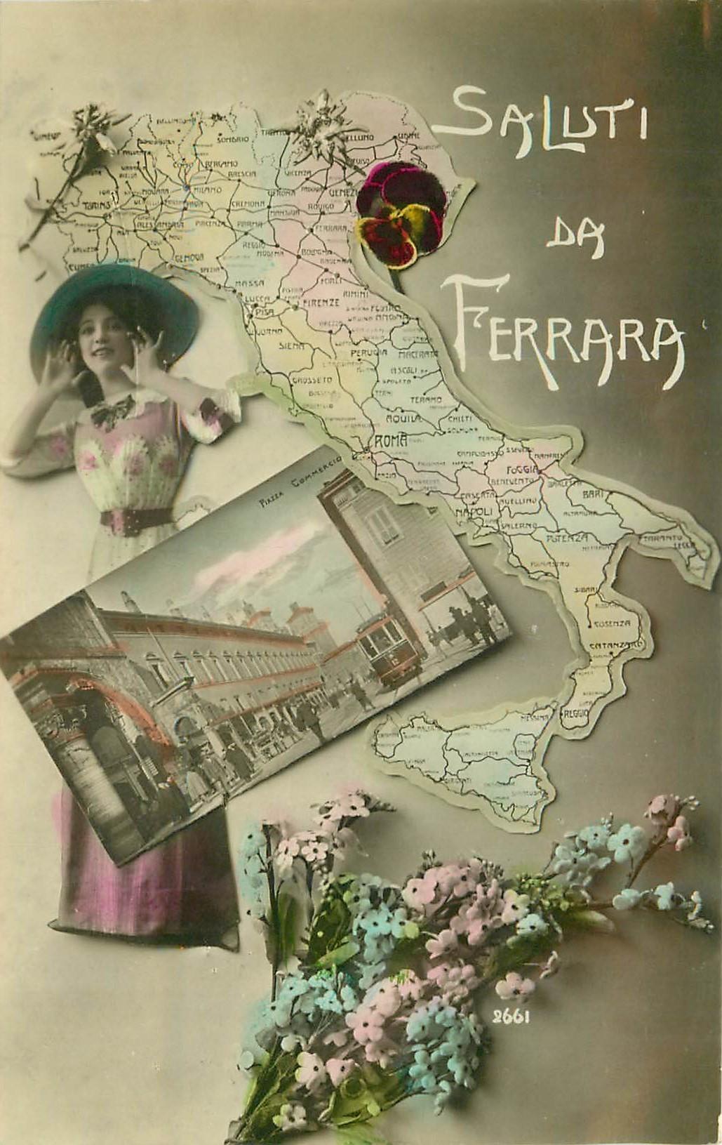 FERRARA. Saluti avec carte de l'Italie et Piazza Commercio