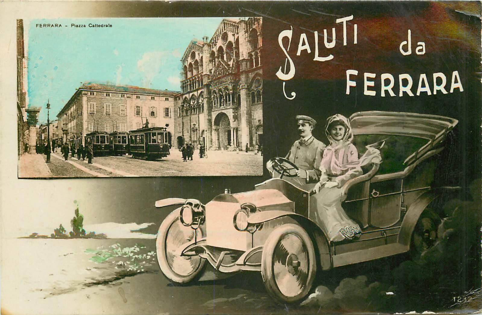 FERRARA. Saluti en voiture ancienne avec chauffeur de la Piazza Cattedrale con tram 1912