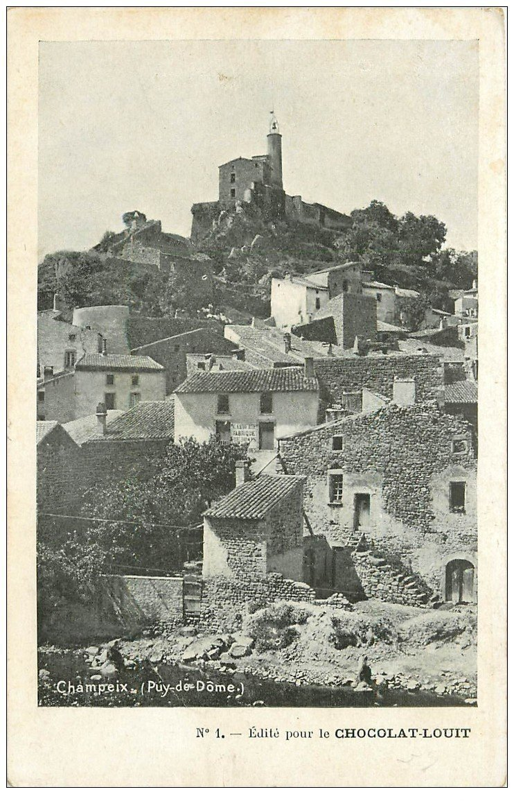 carte postale ancienne 63 CHAMPEIX. Le Village. Chocolat Louit