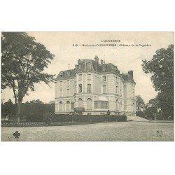 carte postale ancienne 63 CHATEAU DE LA CAGNIERE. Près Aigueperse