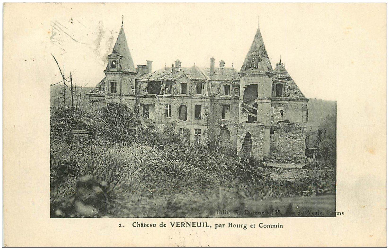 carte postale ancienne 02 VERNEUIL. Château par Bourg et Commin 1919