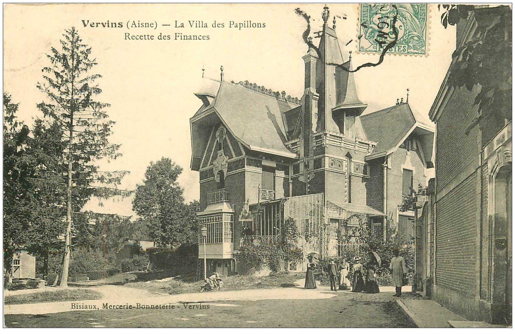 carte postale ancienne 02 VERVINS. Villa des Papillons. Recette des Finances vers 1906
