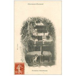 carte postale ancienne 63 CLERMONT-FERRAND. Fontaine Pétrifiante 1903