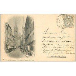 carte postale ancienne 63 CLERMONT-FERRAND. La Rue des Gras 1903