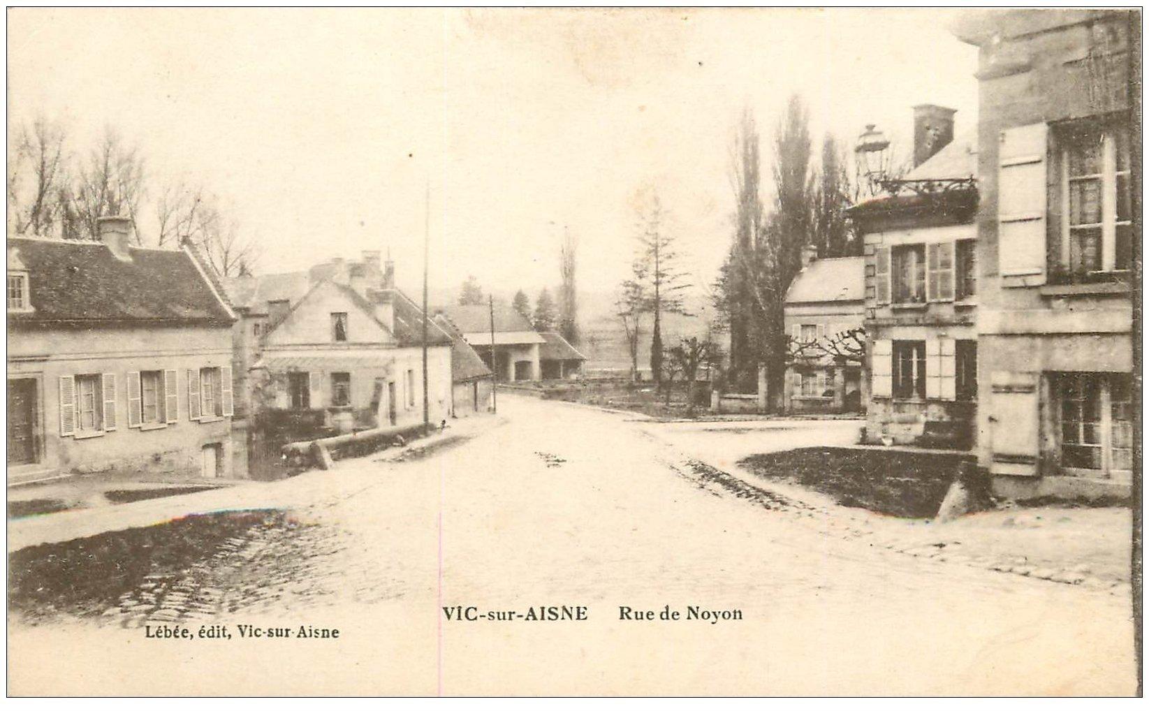 carte postale ancienne 02 VIC-SUR-AISNE. Route de Noyon