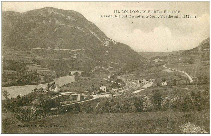 carte postale ancienne 01 Collonges-Fort-l'Ecluse. Gare, Pont Carnot et Mont Vuache
