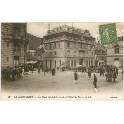 carte postale ancienne 63 LE MONT DORE. Hôtel de Paris Place Michel-Bertrand