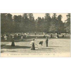 carte postale ancienne 63 LE MONT DORE. Le Salon des Capucins. Les Jeux de croquet