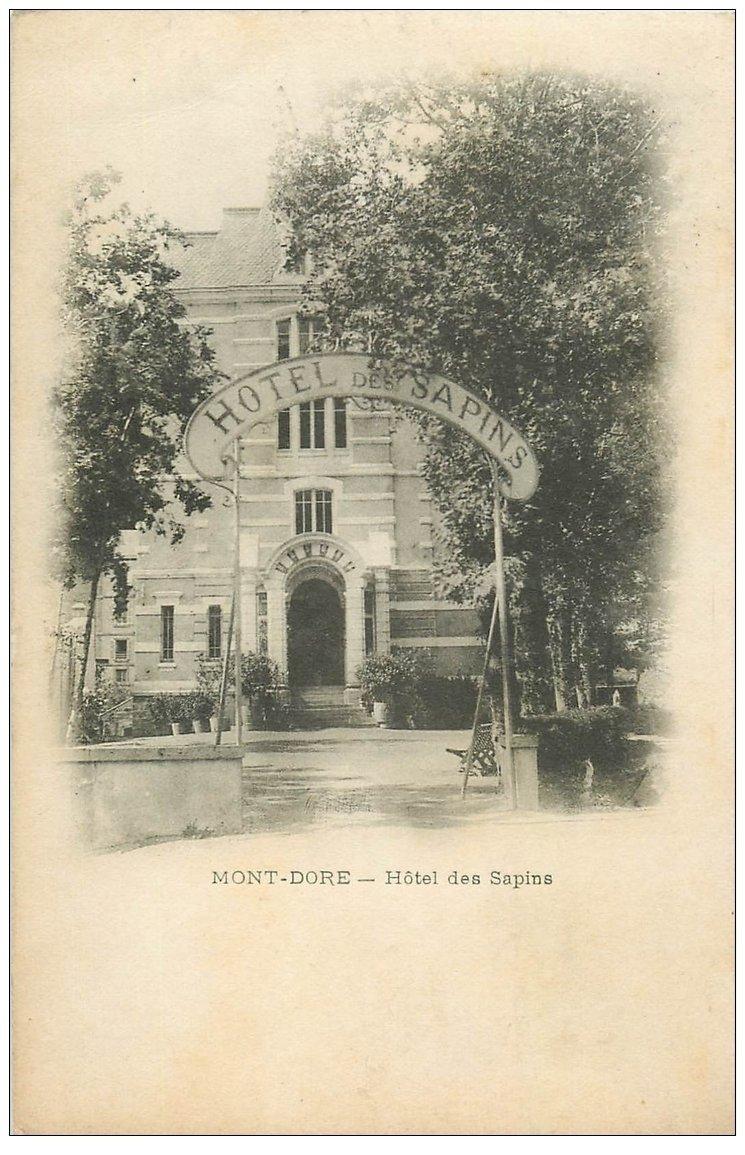 63 LE MONT DORE. Lot de 8 Cpa. Hôtel des Sapins 1907, Monument aux morts, Aiguilles Diable, Cascade, Vallée d'Enfer...