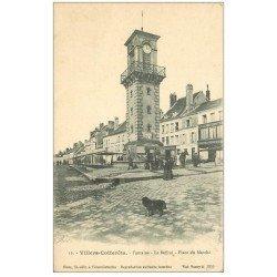 carte postale ancienne 02 VILLERS-COTTERETS. Fontaine et Beffroi Place du Marché