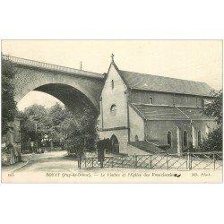 carte postale ancienne 63 ROYAT. Viaduc et Eglise des Franciscaines