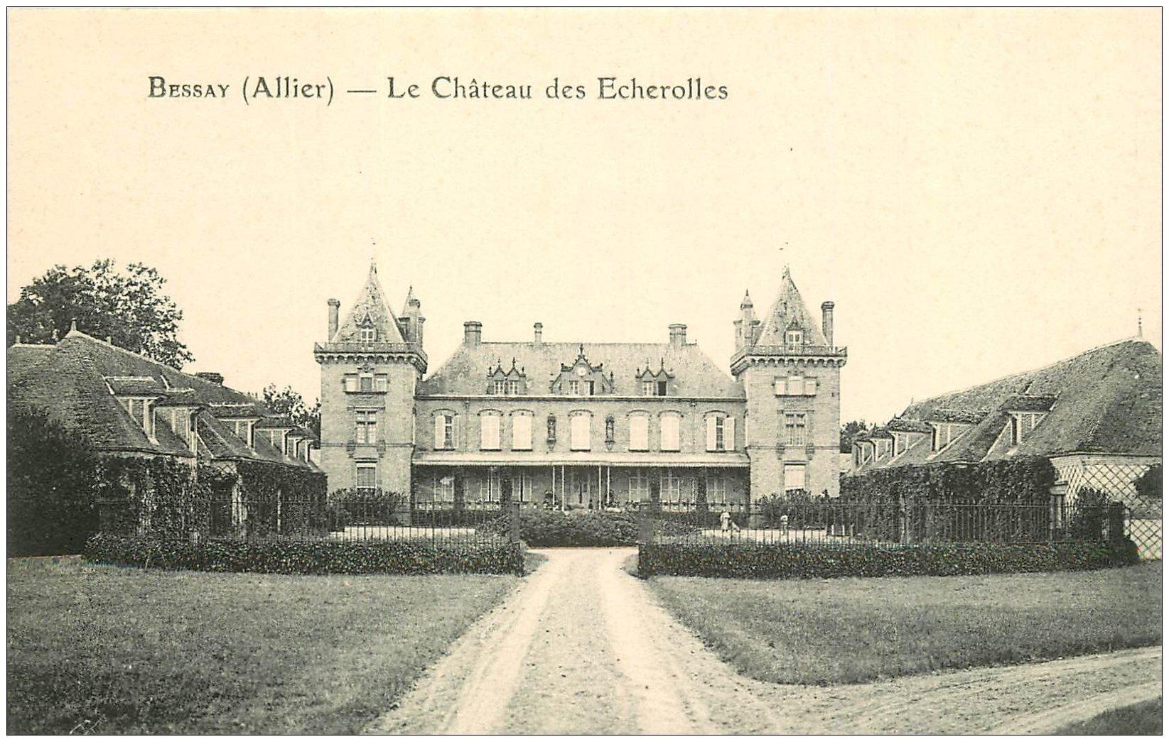 carte postale ancienne 03 BESSAY le Château des Echerolles