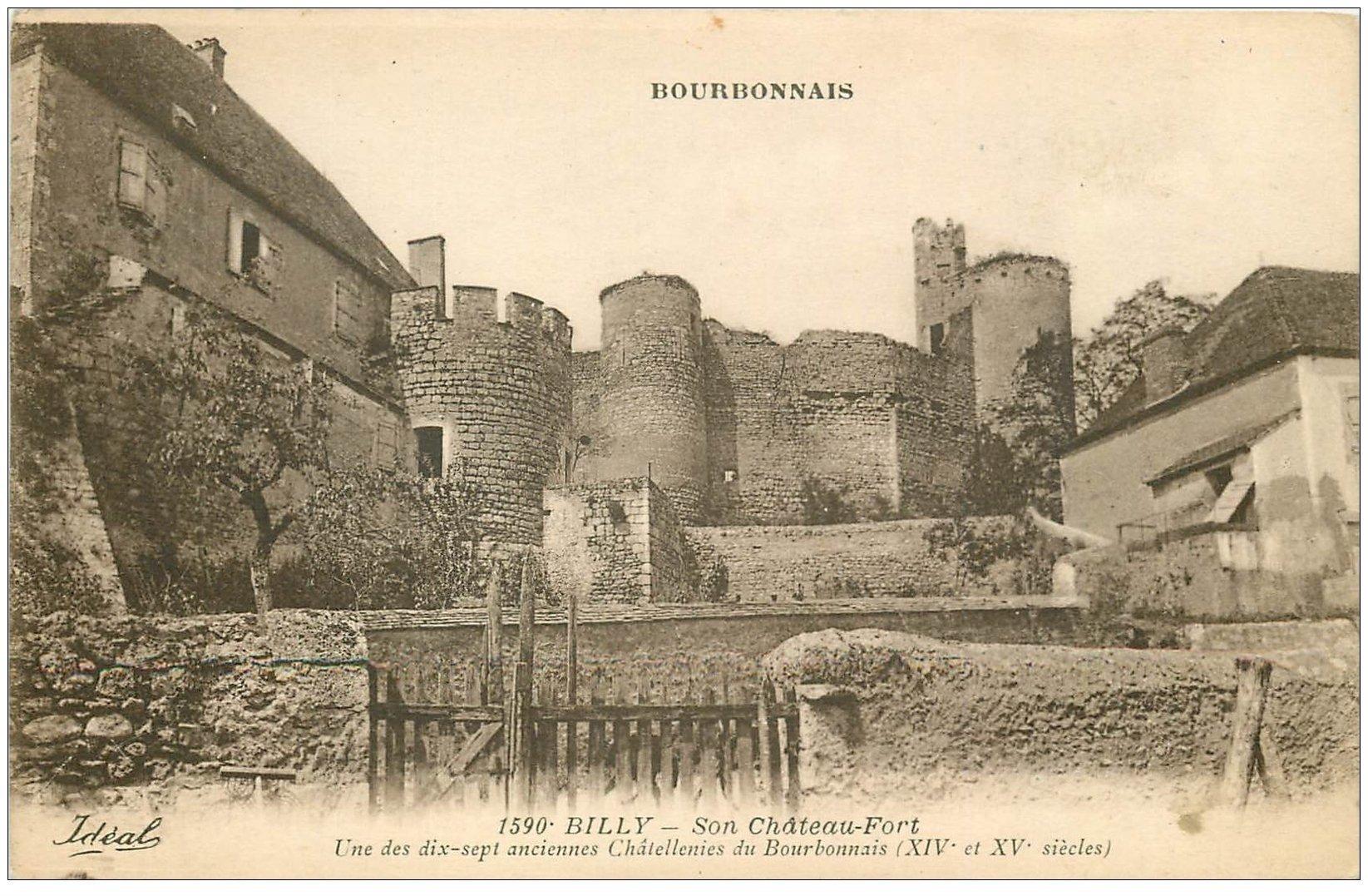 carte postale ancienne 03 BILLY. Château-Fort. Châtelleries