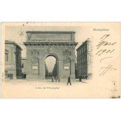 carte postale ancienne 34 MONTPELLIER. Arc de Triomphe 1901