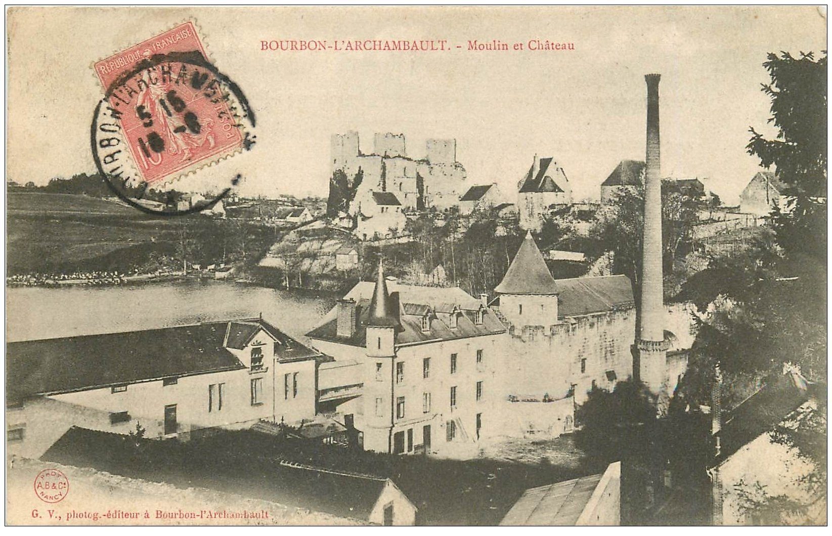 carte postale ancienne 03 BOURBON L'ARCHAMBAULT. Moulin et Château 1907