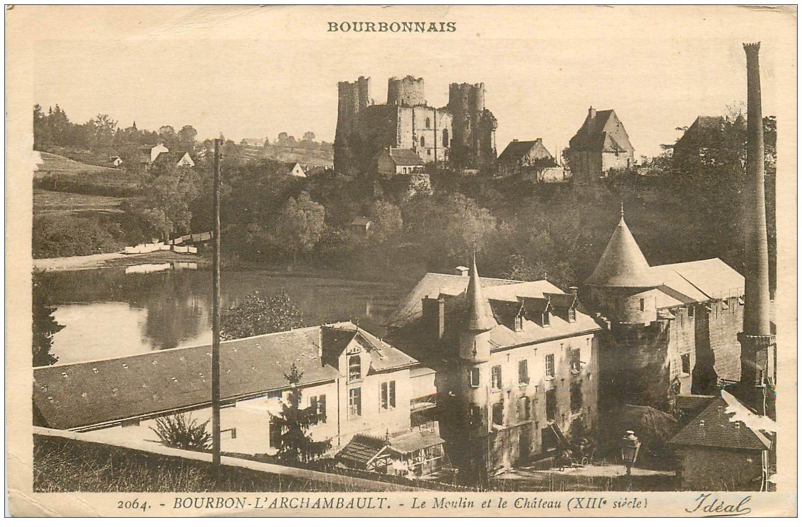 carte postale ancienne 03 BOURBON L'ARCHAMBAULT. Moulin et Château. Légère ondulation...