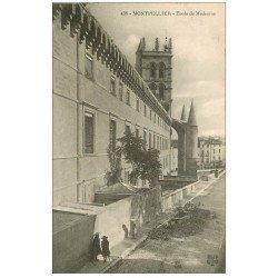 carte postale ancienne 34 MONTPELLIER. Ecole Médecine