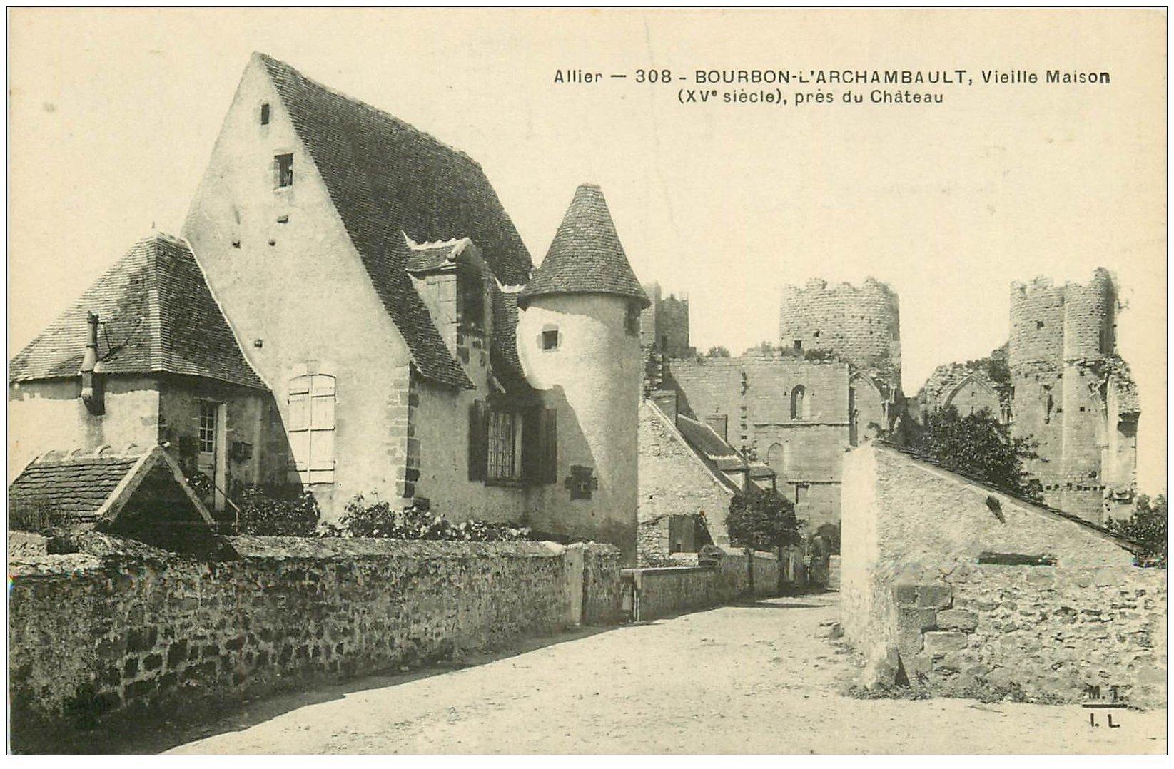 carte postale ancienne 03 BOURBON L'ARCHAMBAULT. Vieille maison près du Château
