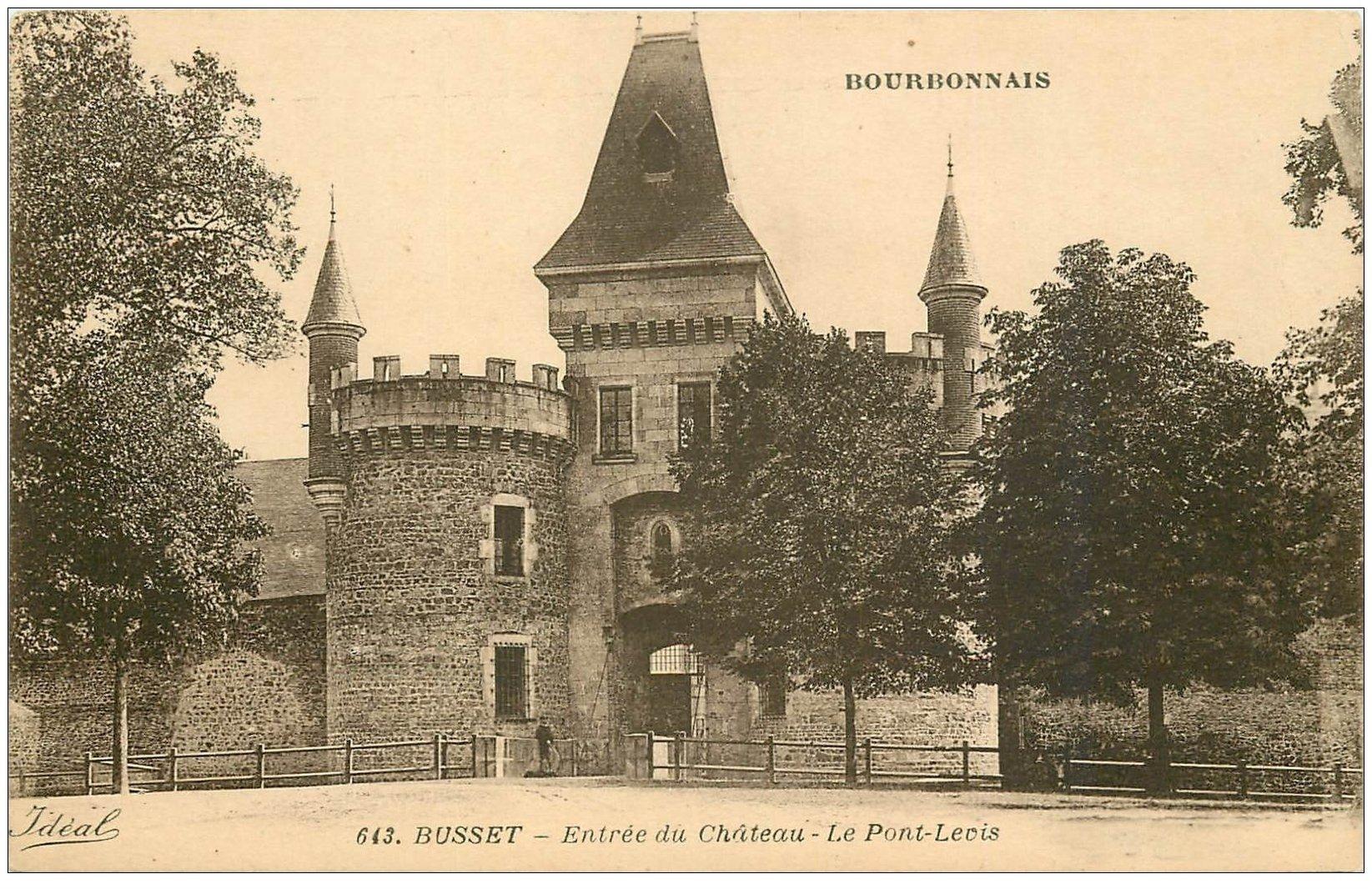 carte postale ancienne 03 BUSSET. Château et Pont-Levis