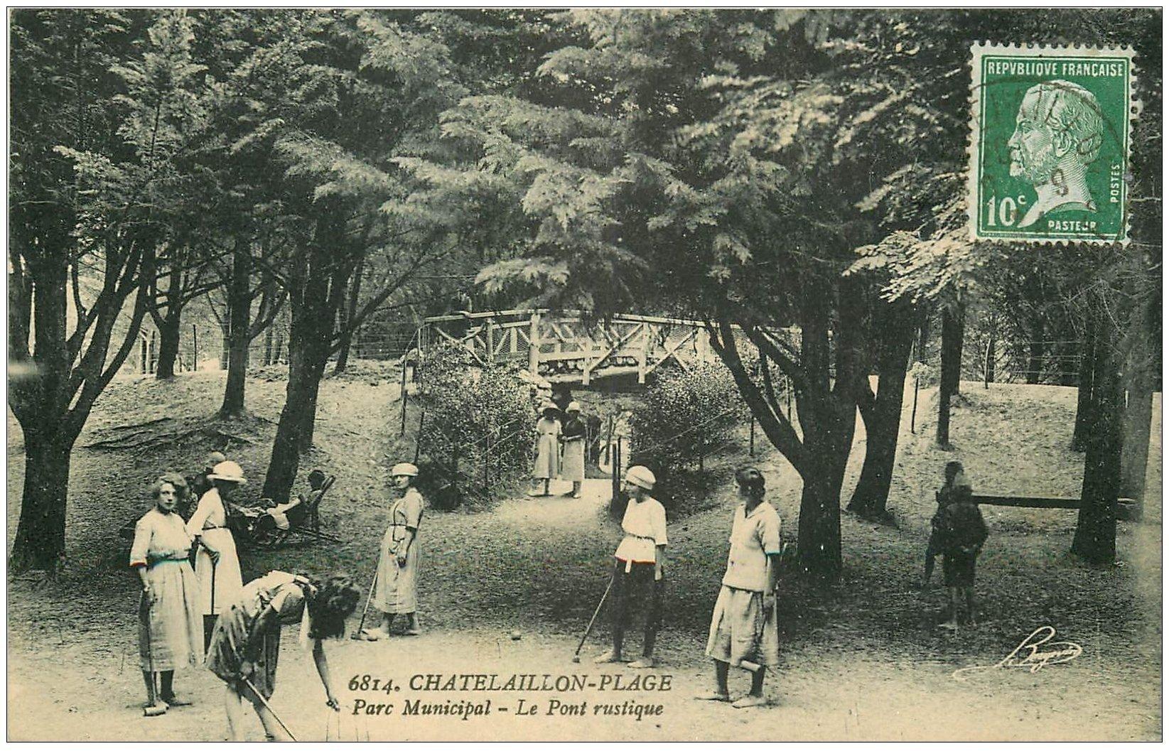 carte postale ancienne 17 CHATELAILLON. Jeux de Croquet sous le Pont rustique Parc 1914