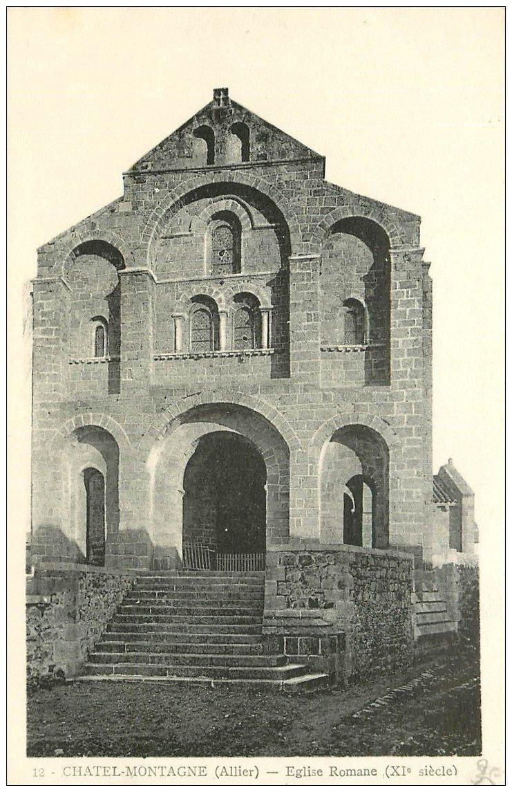 carte postale ancienne 03 CHATELMONTAGNE. Eglise Romane . Edition Combier