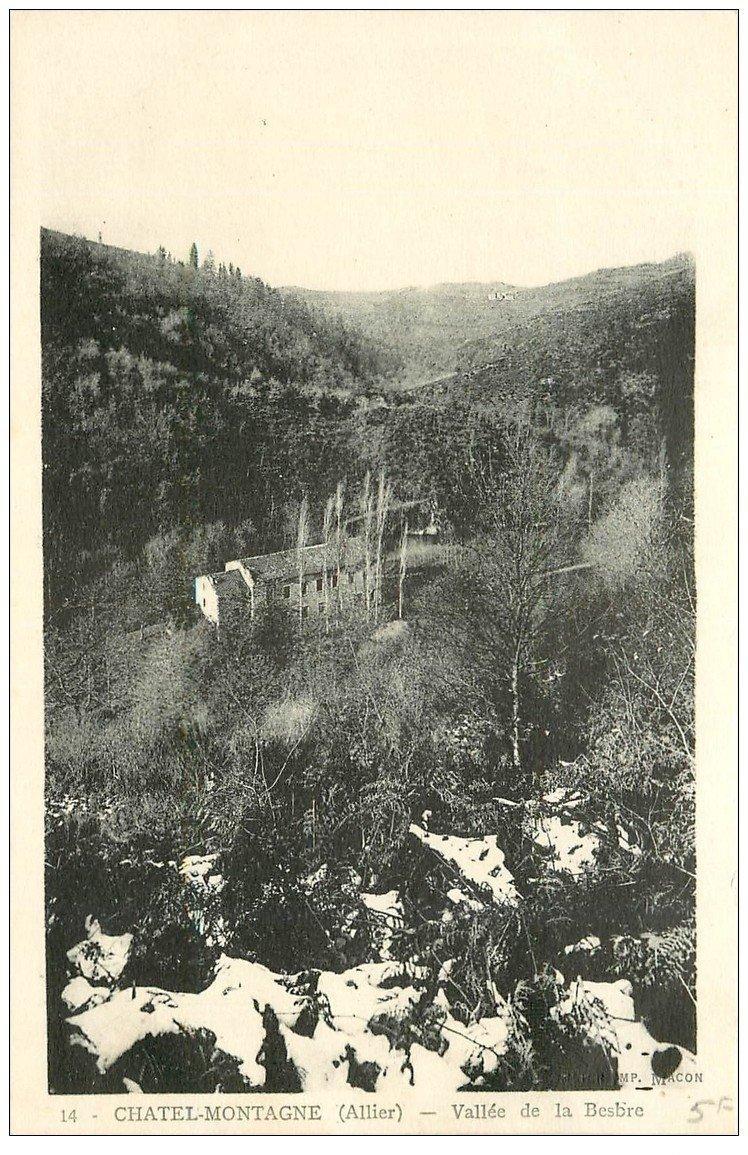 carte postale ancienne 03 CHATELMONTAGNE. Vallée de la Besbre.