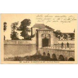 carte postale ancienne 17 SAINT-MARTIN-DE-RE. La Porte Thoiras