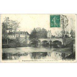 carte postale ancienne 18 ARGENT-SUR-SAULDRE. Le Pont sur la Sauldre 1907