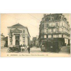 carte postale ancienne 18 BOURGES. Ecole des Beaux-Arts Place Cujas. Tramways et Calèches