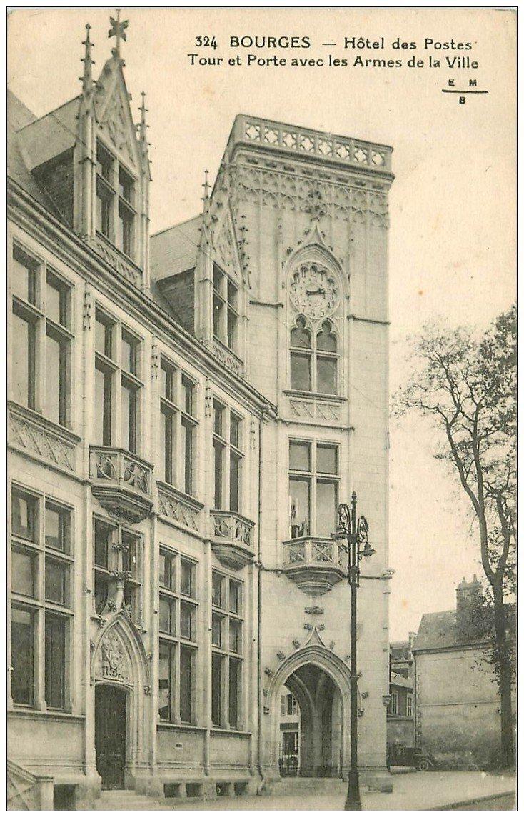 carte postale ancienne 18 BOURGES. Hôtel des Postes. Tour et Porte avec les Armes de la Ville