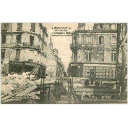 carte postale ancienne 18 BOURGES. Incendie 1928. Photographe Rue Coursarlon et annexe Albrun
