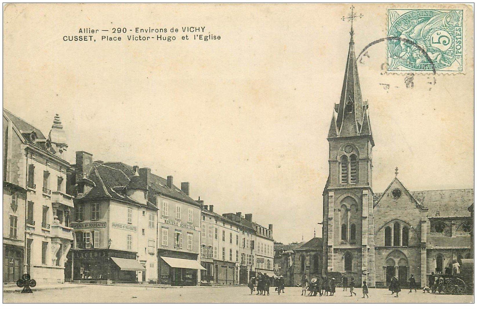 carte postale ancienne 03 CUSSET. Eglise Place Victor Hugo vers 1906