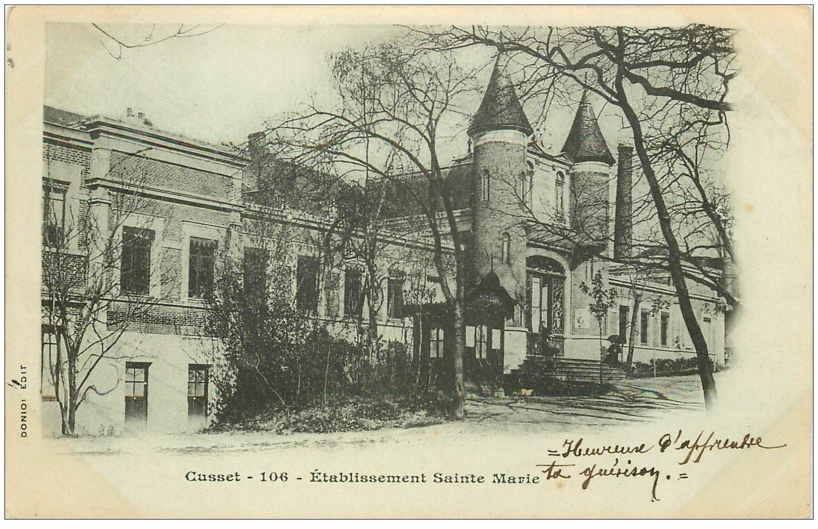 carte postale ancienne 03 CUSSET. Etablissement Sainte-Marie 1902