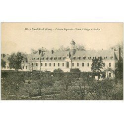 carte postale ancienne 18 CHEZAL-BENOIT. Colonie Agricole. Collège et Jardin