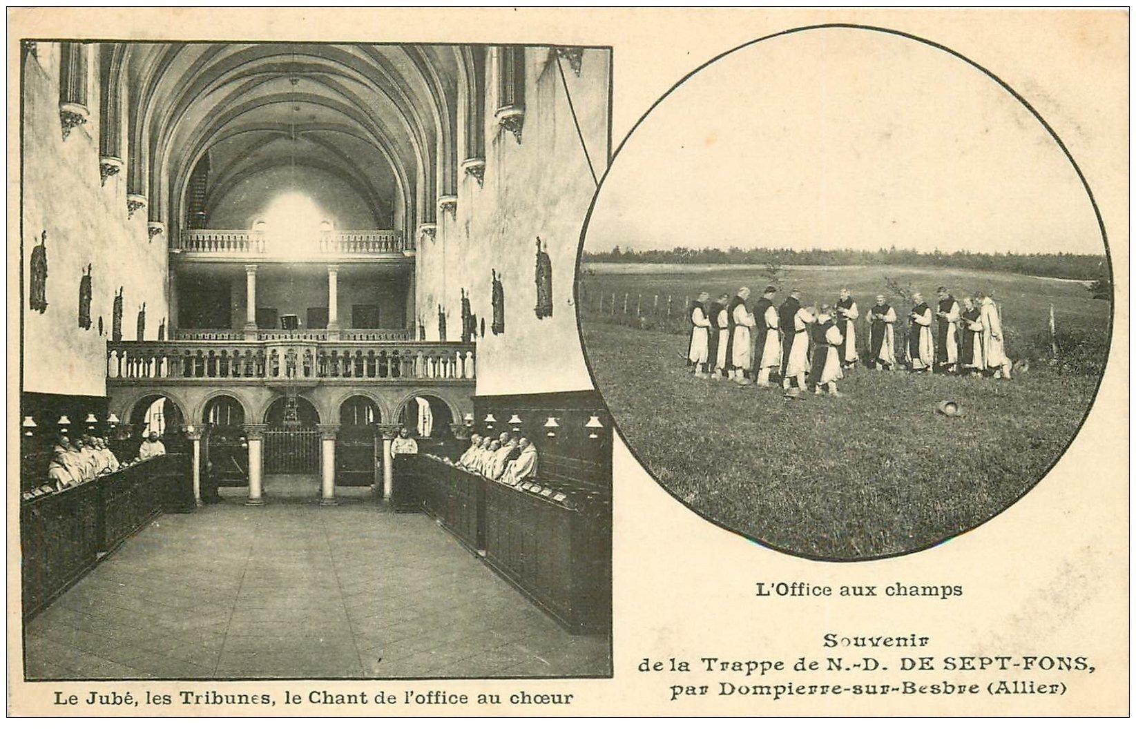 carte postale ancienne 03 DOMPIERRE-SUR-BESBRE. Sept-Fons. Chant Office et Champs