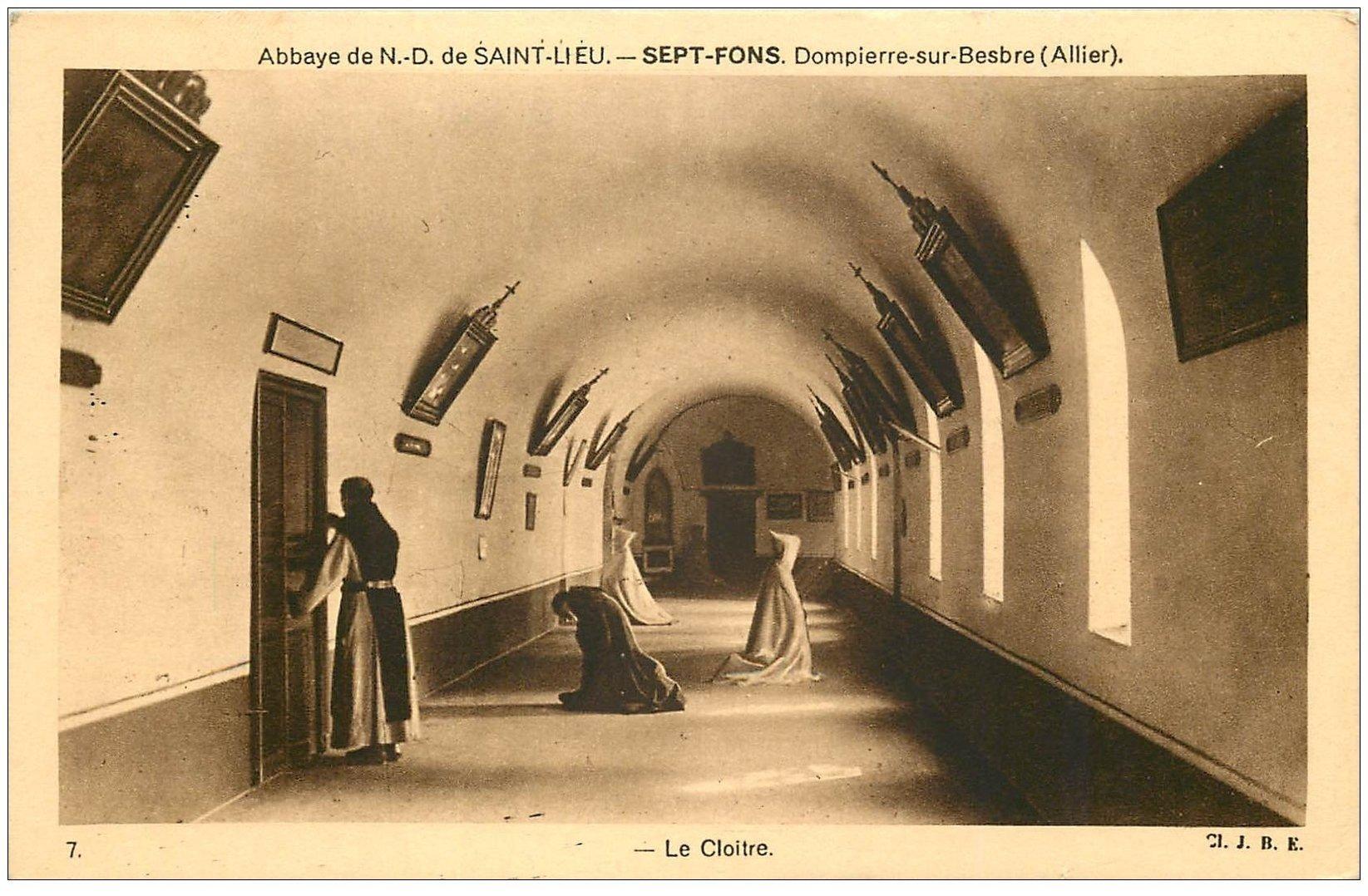 carte postale ancienne 03 DOMPIERRE-SUR-BESBRE. Sept-Fons. Cloître