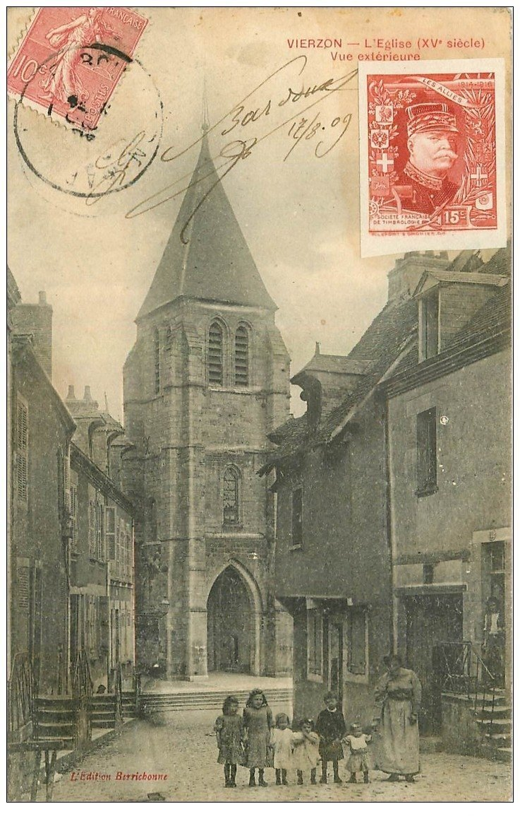 """carte postale ancienne 18 VIERZON. L'Eglise 1909. Beau timbre ajouté après """""""" Les Alliés 1914-18 """""""""""